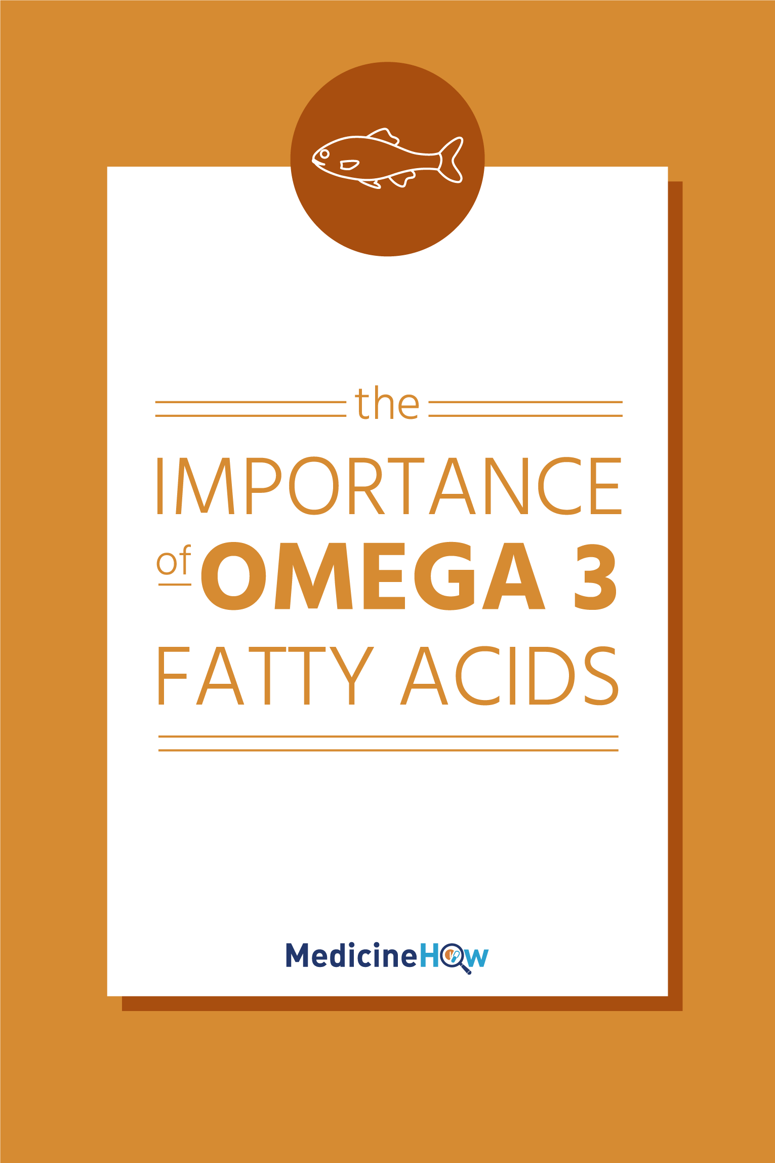 The importance of Omega 3 fatty acids.