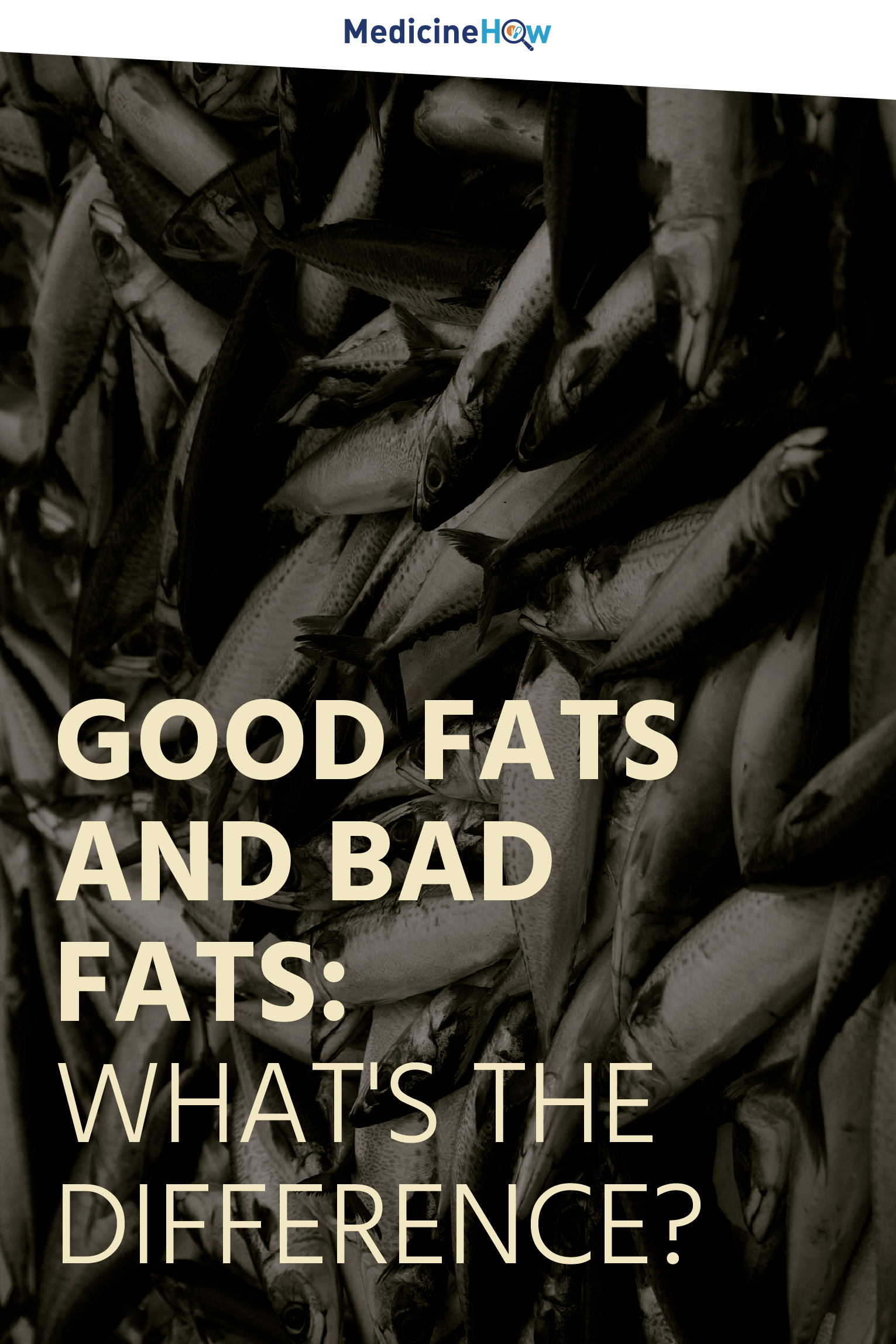 Good fats and bad fats: What's the difference?