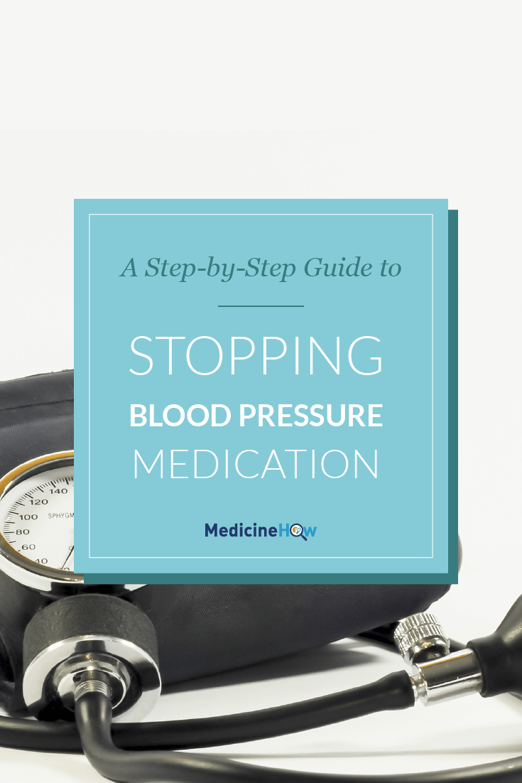 A Step-by-Step Guide to Stopping Blood Pressure Medication