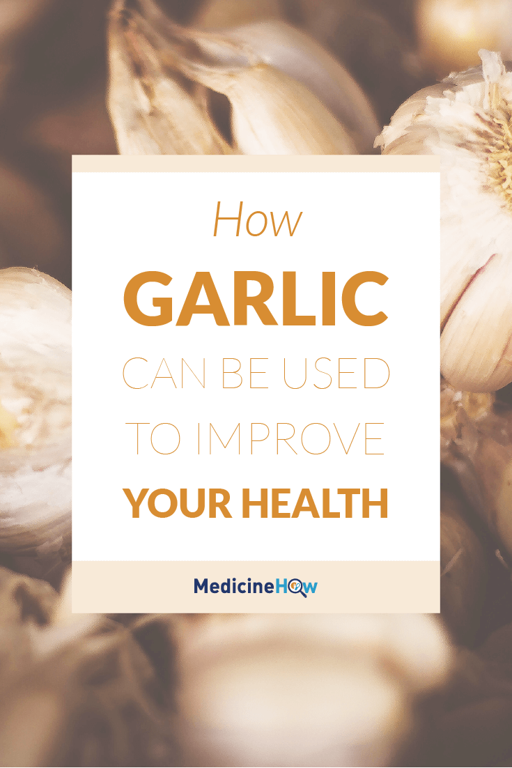 How Garlic can be used to improve your health