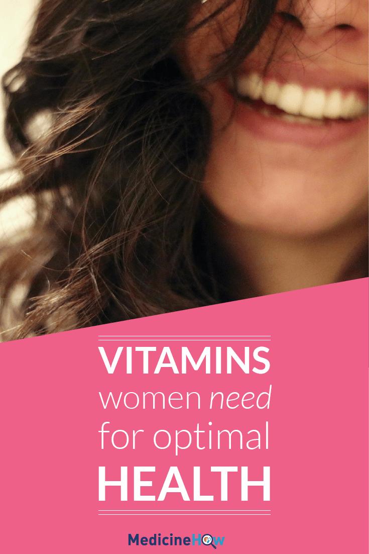 Vitamins Women Need For Optimal Health