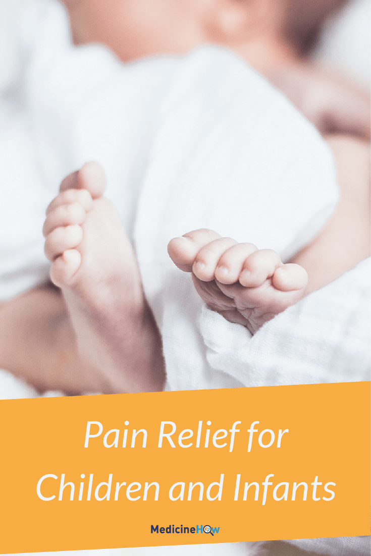 Pain Relief for Children and Infants