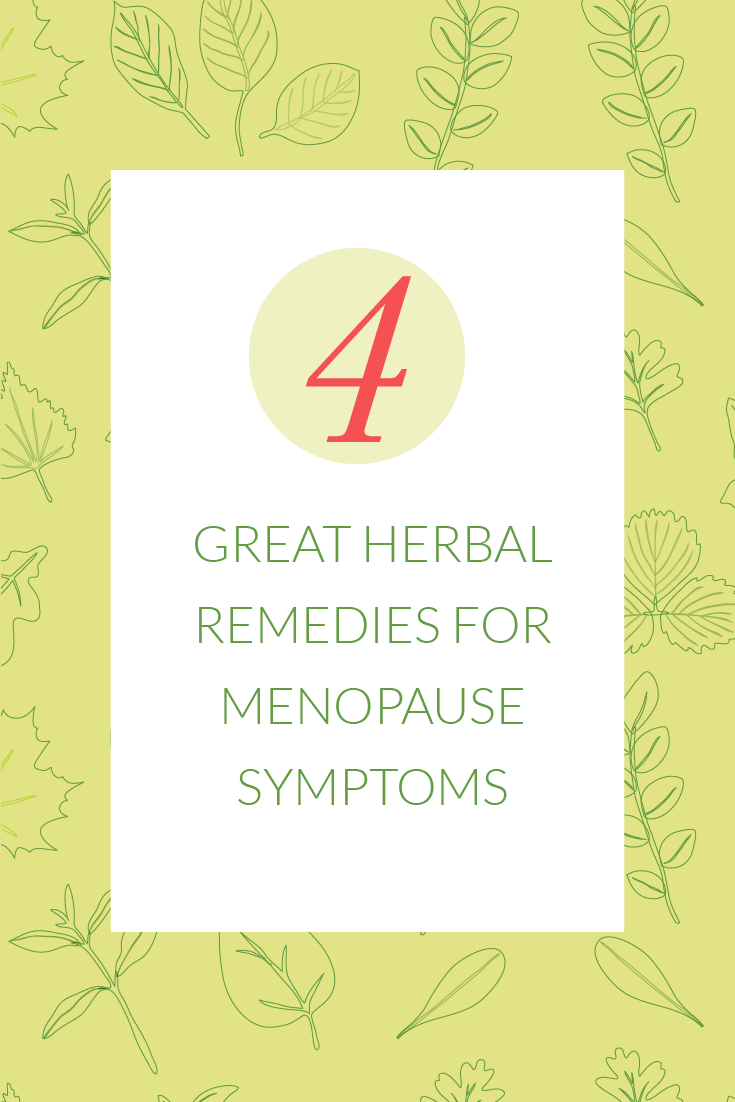 4 Great Herbal Remedies for Menopause Symptoms