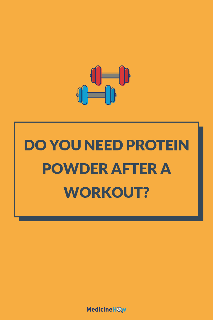 Do You Need Protein Powder After A Workout?