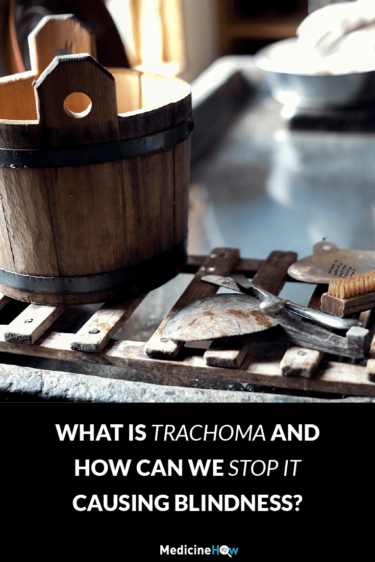 What is trachoma and how can we stop it causing blindness?