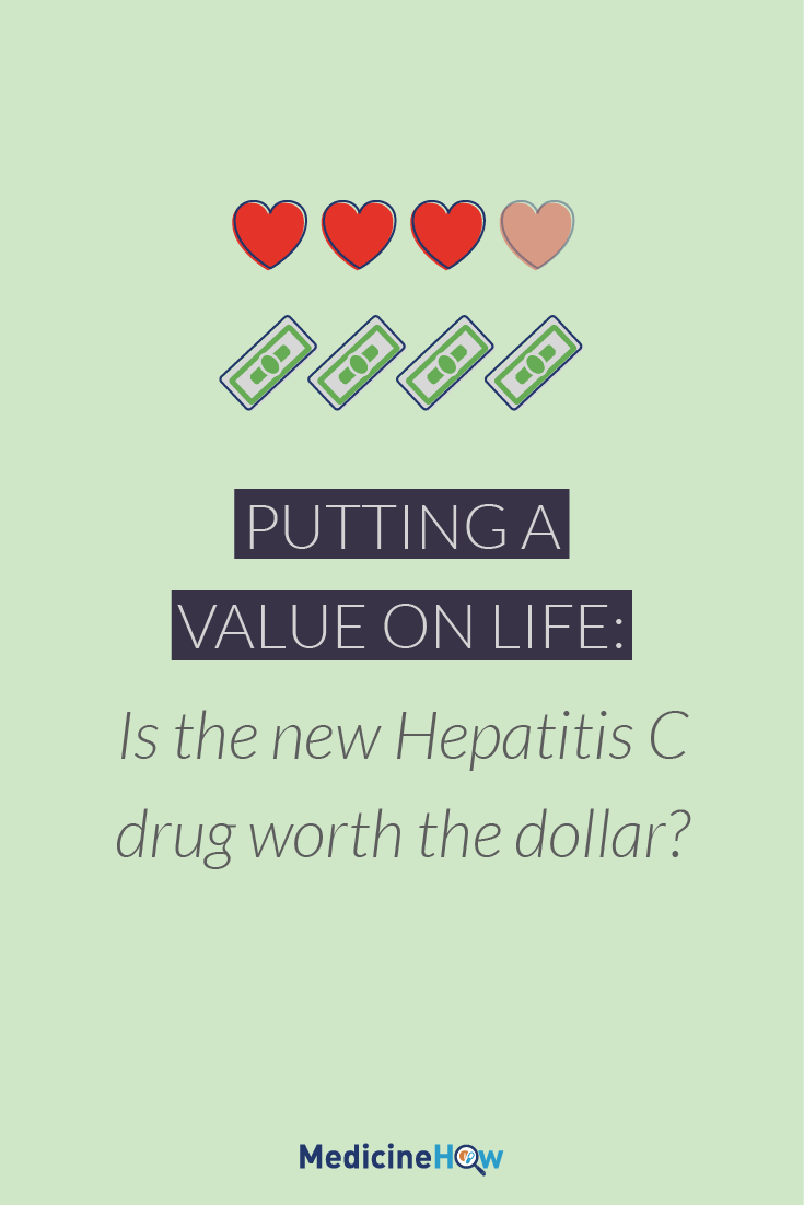 Putting a Value on Life: Is the new Hepatitis C drug worth the dollar?