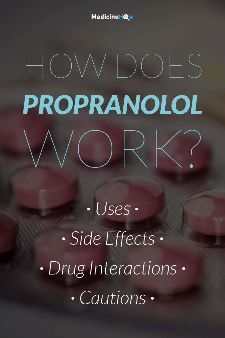 How Does Propranolol Work?