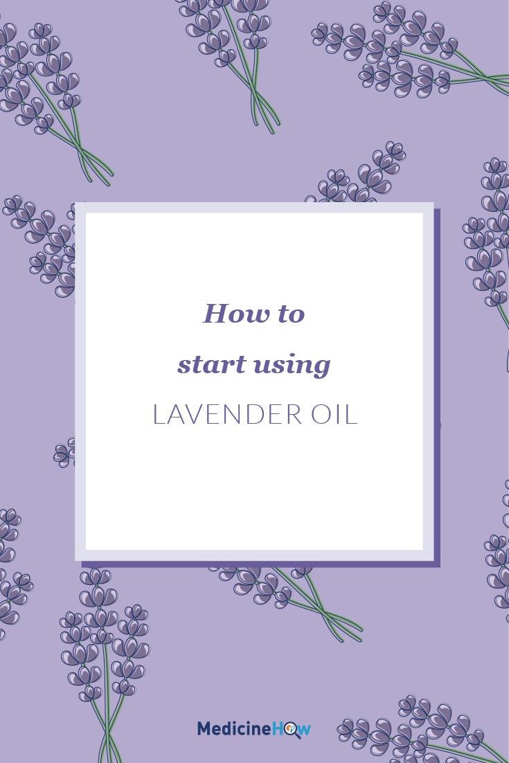 How to start using Lavender Oil