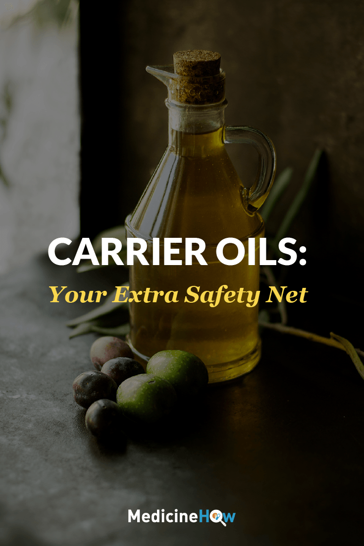 Carrier Oils: Your Extra Safety Net