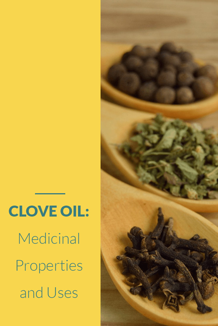 Clove Oil: Medicinal Properties and Uses