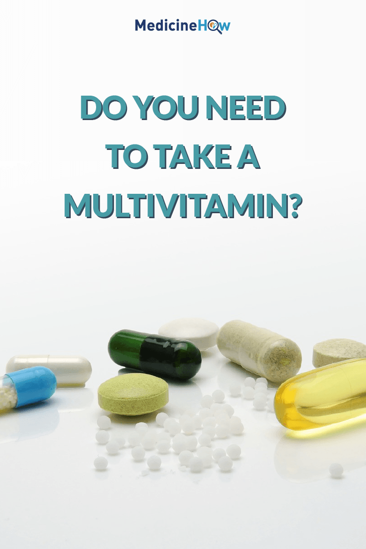 Do you need to take a multivitamin?
