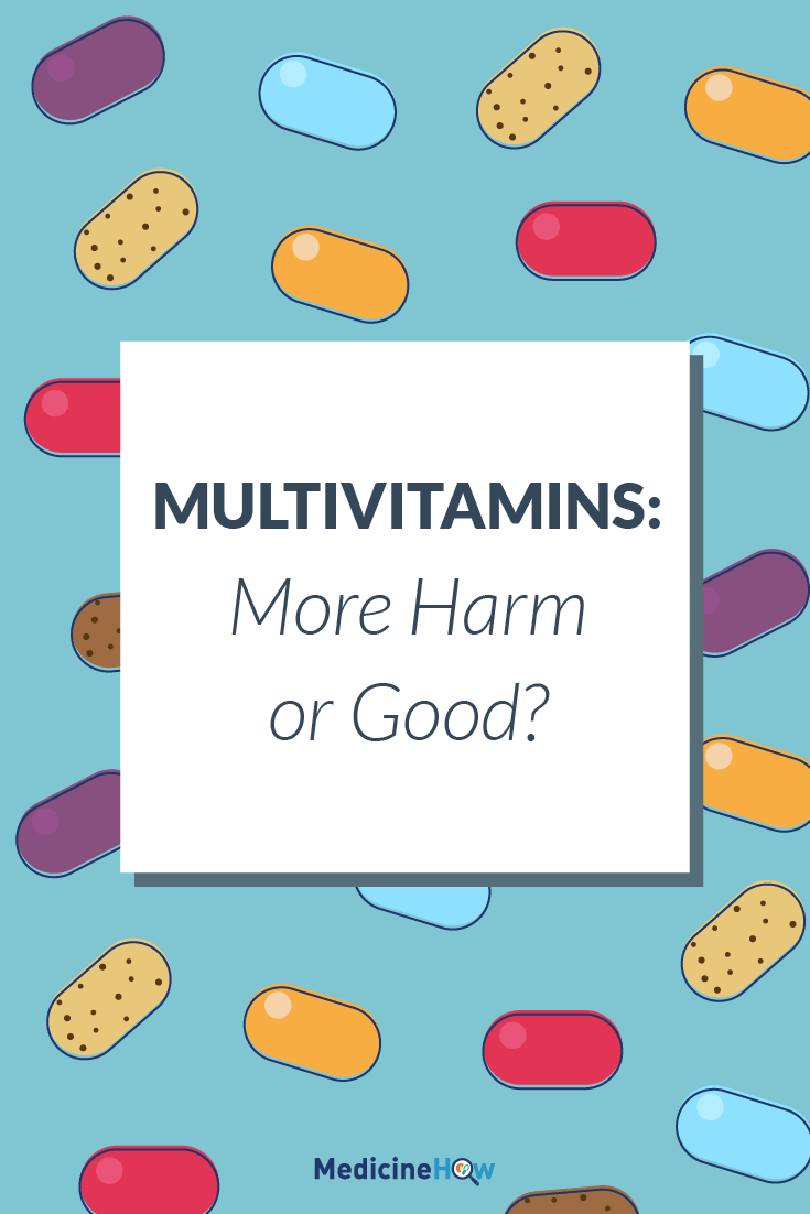 Multivitamins: More Harm or Good?