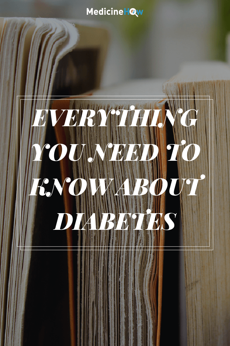 Everything You Need to Know about Diabetes