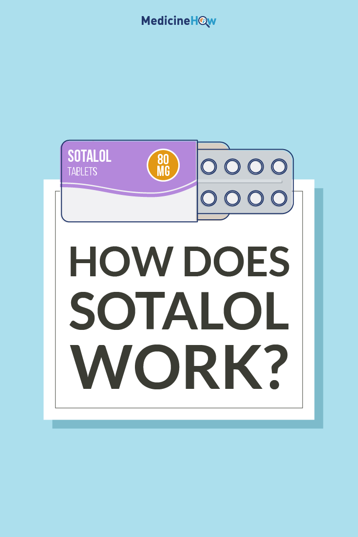 How does Sotalol work?