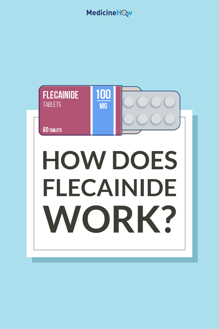 How dose Flecainide work?
