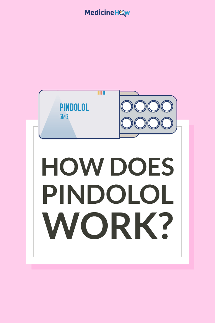 How does Pindolol work?