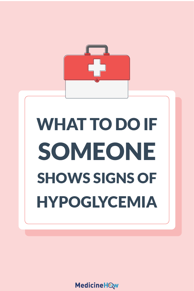 What to do if someone shows signs of hypoglycemia