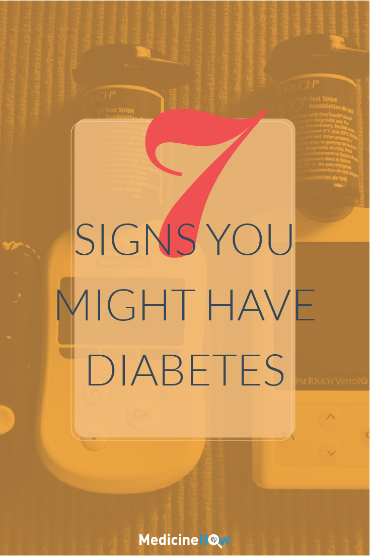 7 Signs you might have Diabetes
