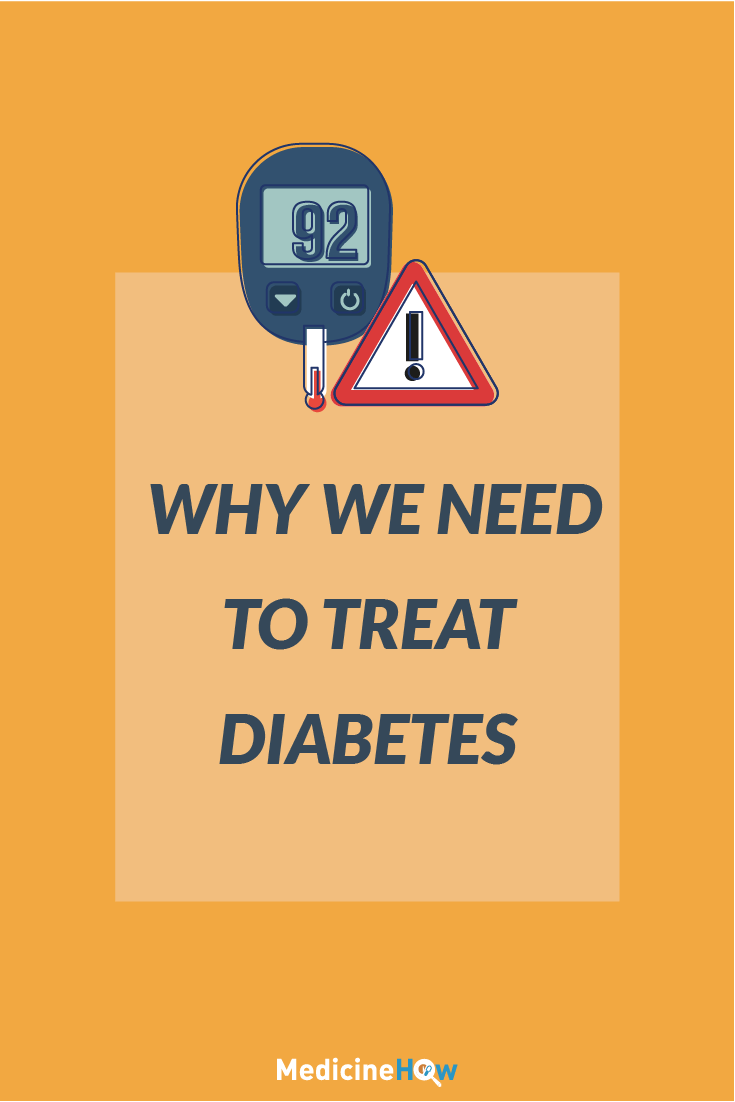 Why We Need to Treat Diabetes