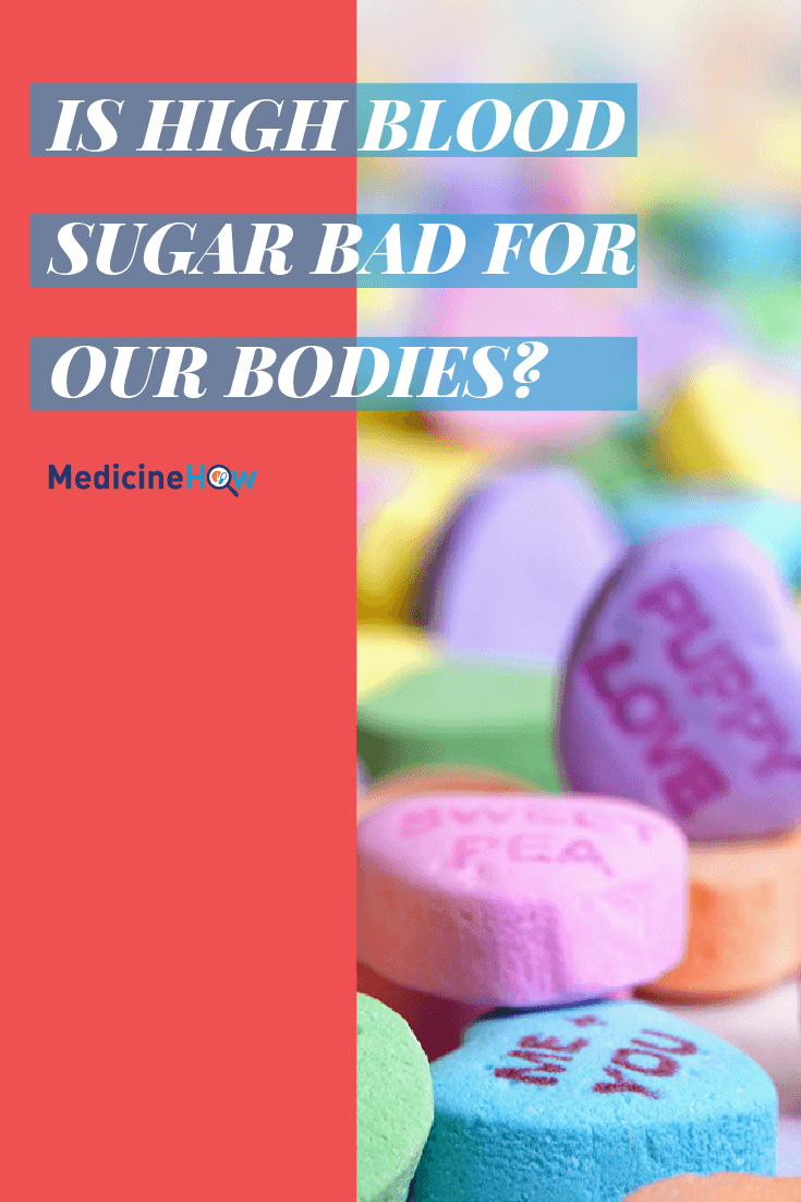 Is high blood sugar bad for our bodies?