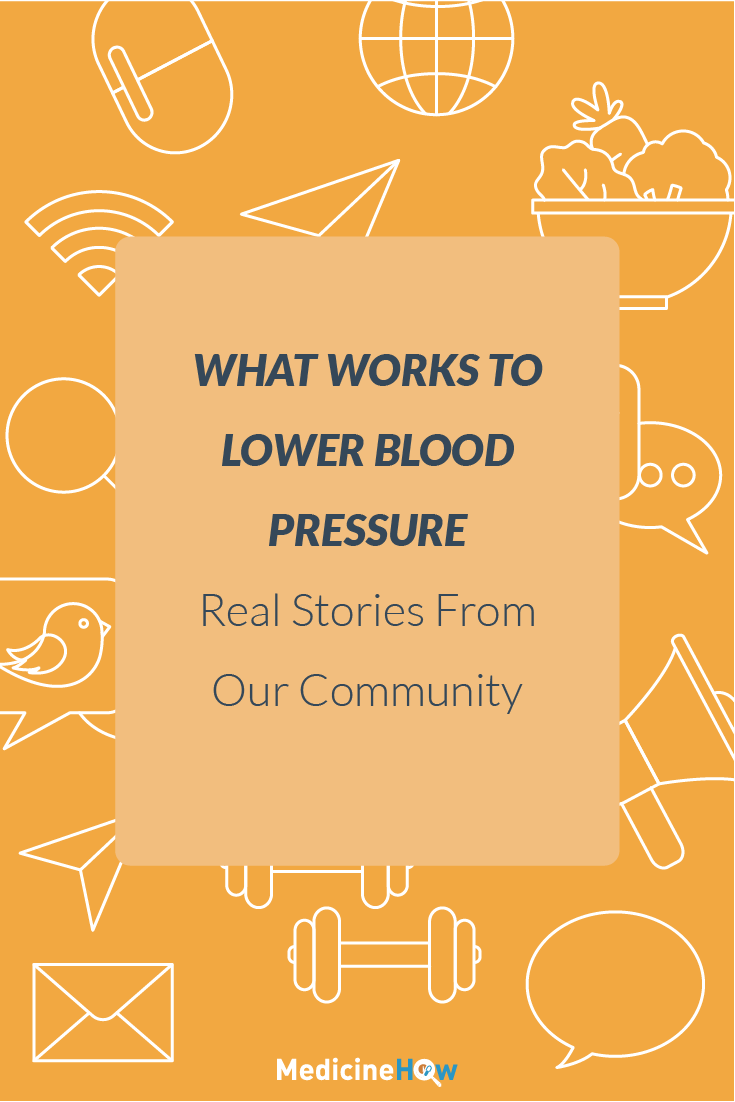 What Works to Lower Blood Pressure: Real Stories From Our Community
