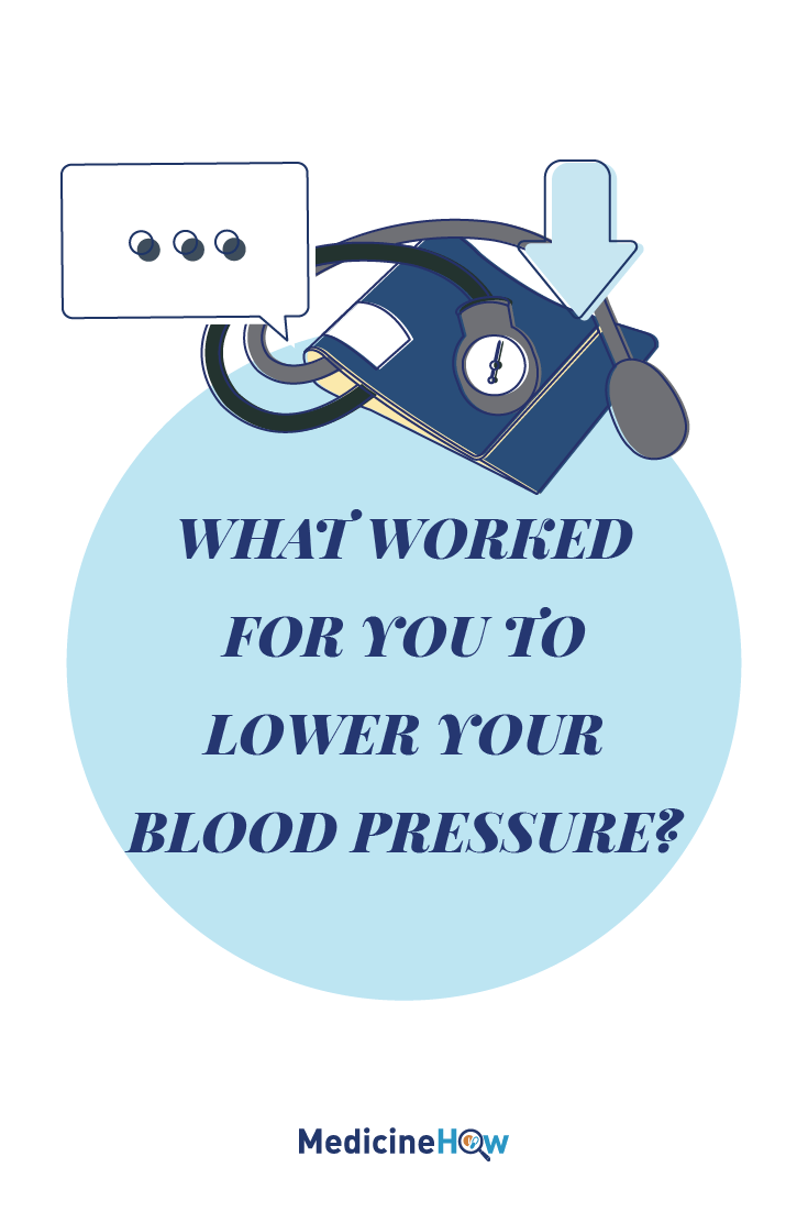 What Worked For You to Lower Your Blood Pressure?