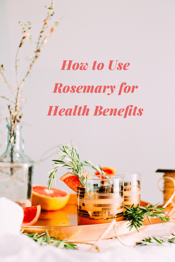 How to Use Rosemary for Health Benefits