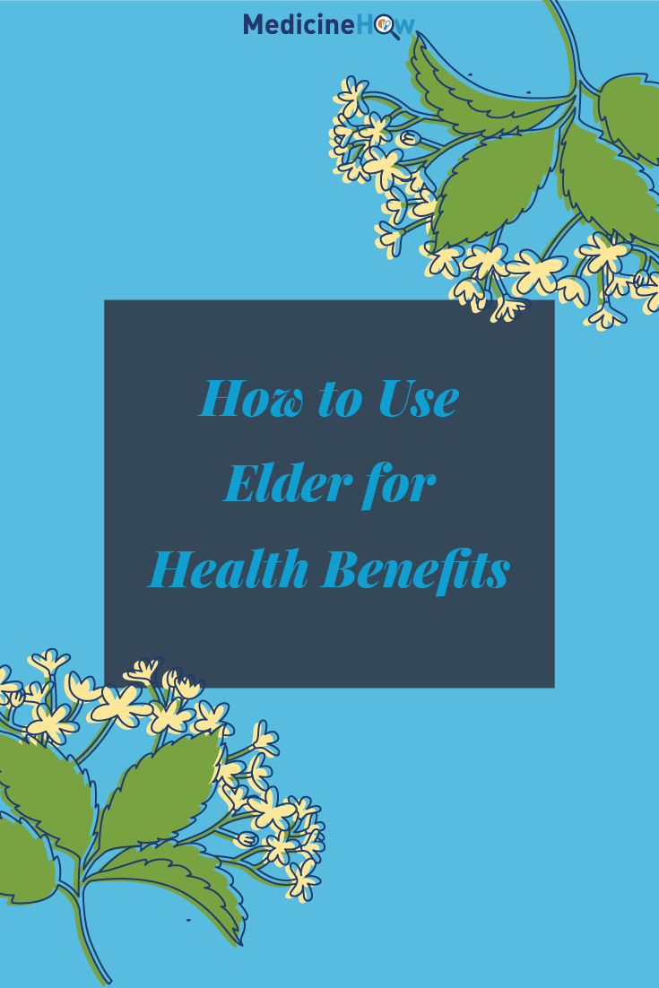 How to Use Elder for Health Benefits
